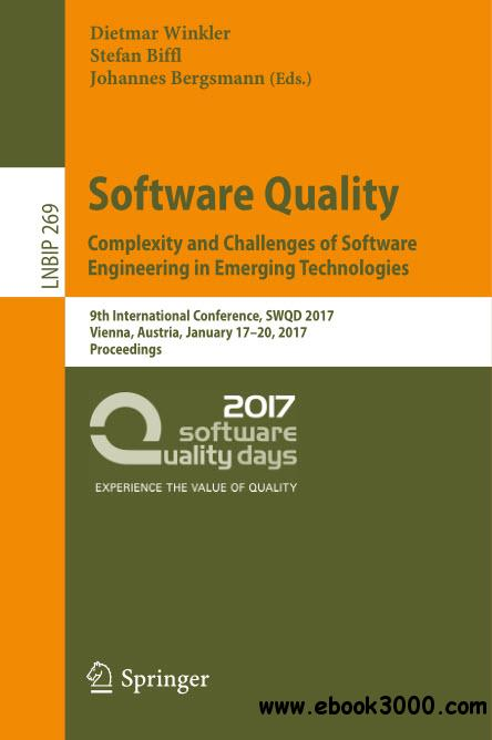 Software Quality: Complexity and Challenges of Software Engineering in Emerging Technologies