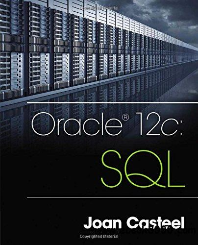 Oracle 12c: SQL, 3 edition