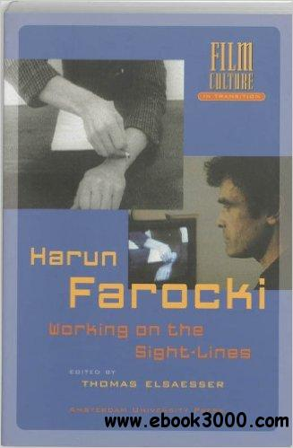 Harun Farocki: Working the Sight-lines (Film Culture in Transition)