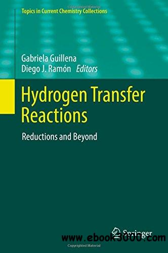 Hydrogen Transfer Reactions: Reductions and Beyond