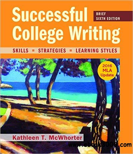 Successful College Writing, Brief Edition with 2016 MLA Update, 6 edition