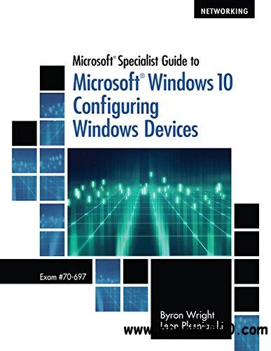 Microsoft Specialist Guide to Microsoft Windows 10