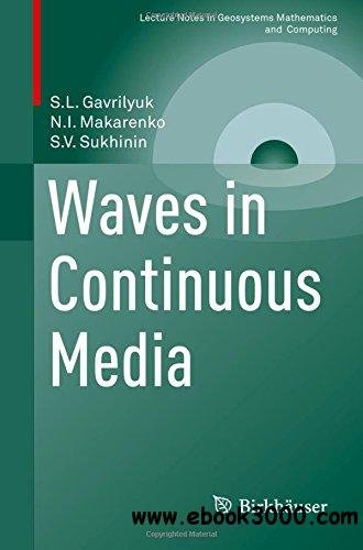 Waves in Continuous Media (Lecture Notes in Geosystems Mathematics and Computing)