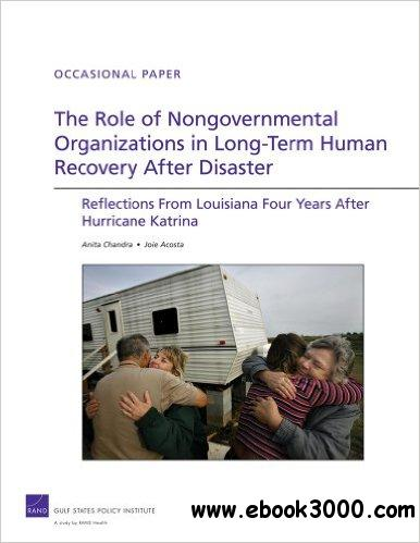 The Role of Nongovernmental Organizations in Long-Term Human Recovery After Disaster: Reflections From Louisiana Four Years Aft