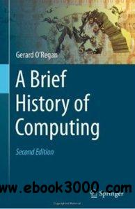 A Brief History of Computing, 2nd Edition [repost]