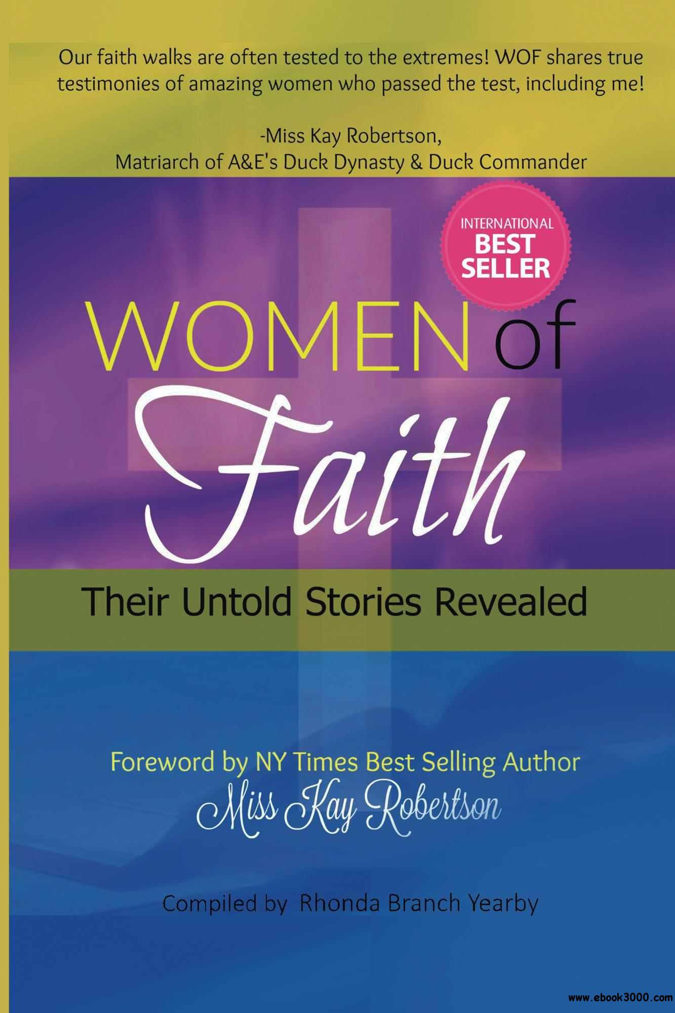 Women Of Faith Their Untold Stories Revealed (Volume 1)