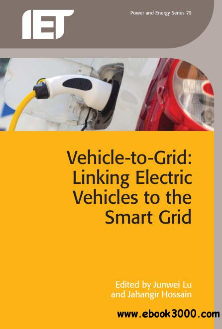 Vehicle-to-Grid: Linking electric vehicles to the smart grid