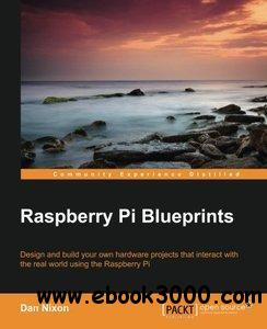 Raspberry Pi Blueprints [repost]