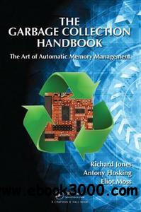 The Garbage Collection Handbook: The Art of Automatic Memory Management [repost]