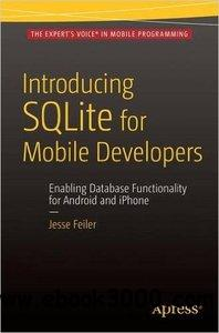 Introducing SQLite for Mobile Developers