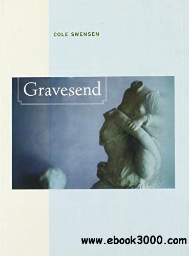 Gravesend (New California Poetry)