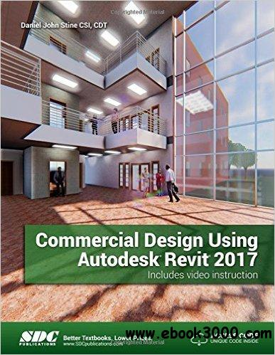 Commercial Design Using Autodesk Revit 2017