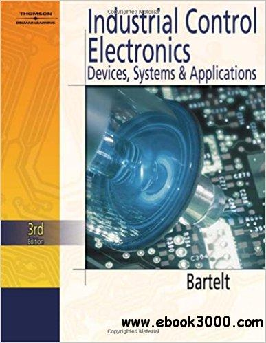 Industrial Control Electronics, 3rd Edition