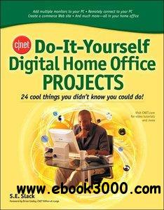 CNET Do-It-Yourself Digital Home Office Projects [repost]