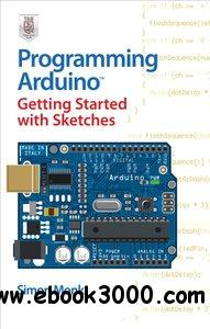Programming Arduino Getting Started with Sketches [repost]