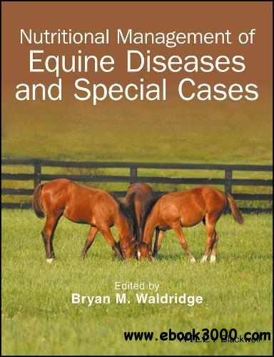 Nutritional Management of Equine Diseases and Special Cases