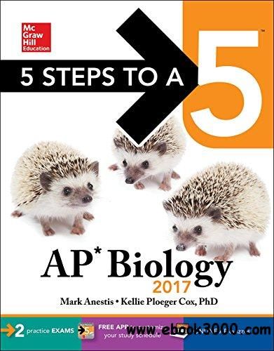 5 Steps to a 5: AP Biology 2017