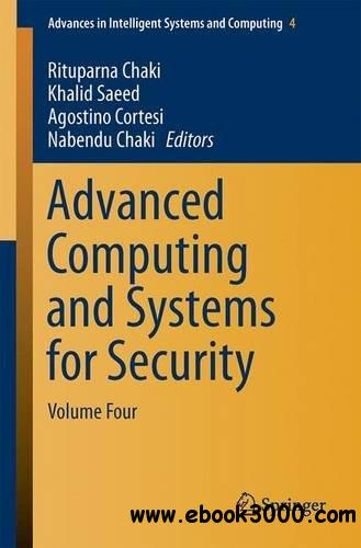 Advanced Computing and Systems for Security: Volume Four (Advances in Intelligent Systems and Computing)