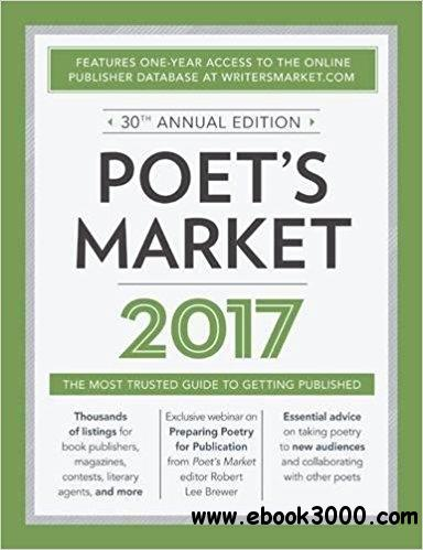 Poet's Market 2017: The Most Trusted Guide for Publishing Poetry, 30th  Edition