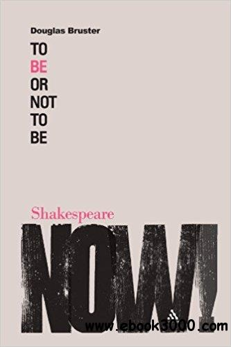 To Be or Not to Be (Shakespeare Now!)