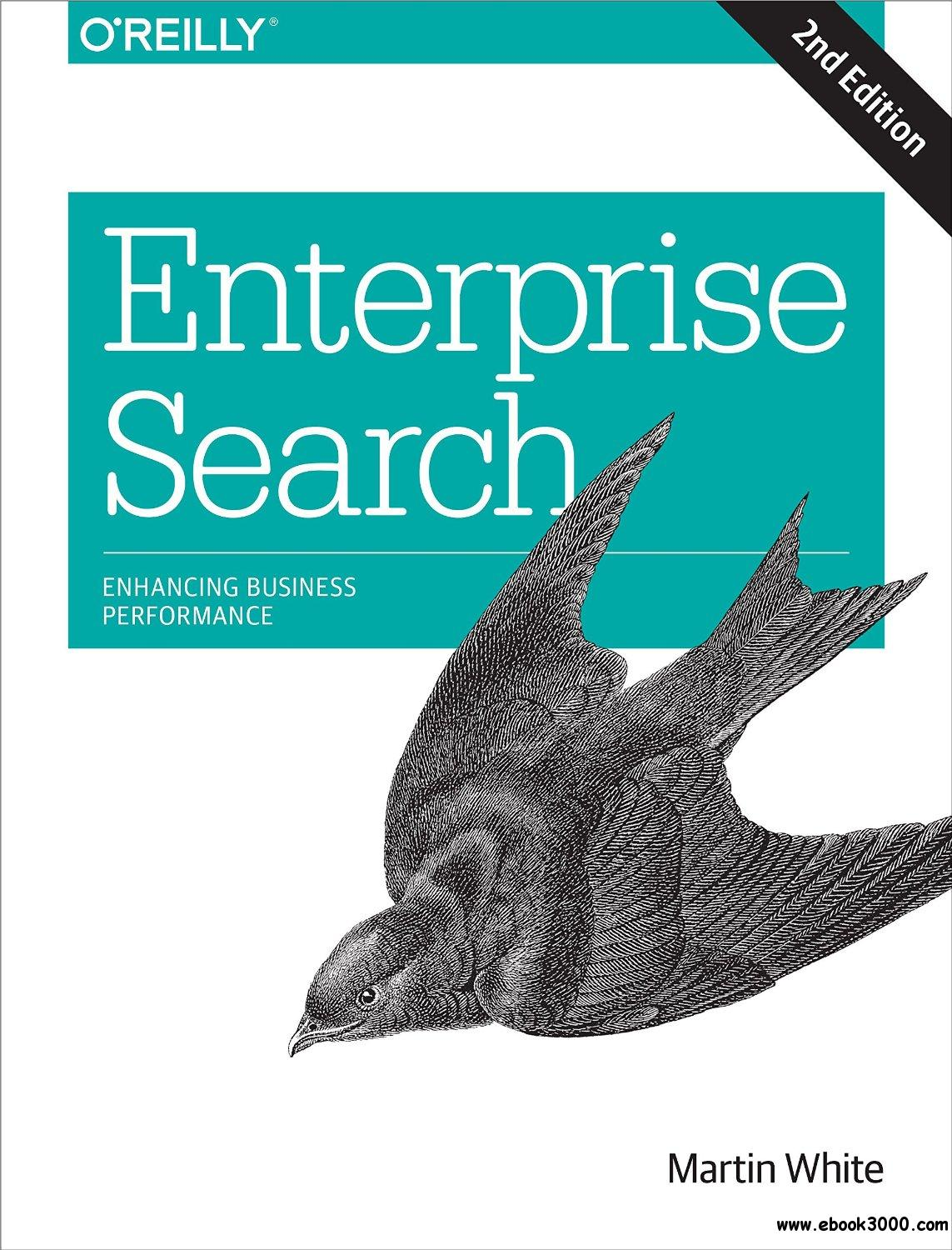 Enterprise Search: Enhancing Business Performance