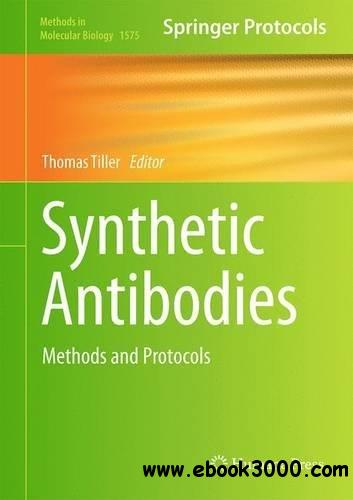 Synthetic Antibodies: Methods and Protocols (Methods in Molecular Biology)