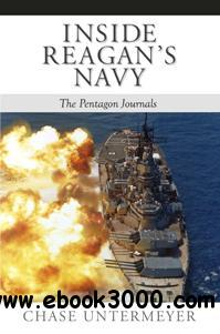 Inside Reagan's Navy : The Pentagon Journals