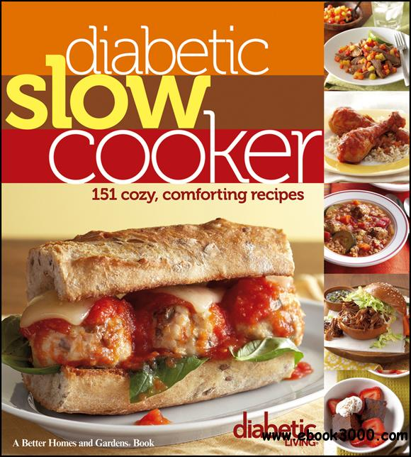 Diabetic Slow Cooker: 151 Cozy, Comforting Recipes