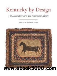 Kentucky by Design : The Decorative Arts and American Culture