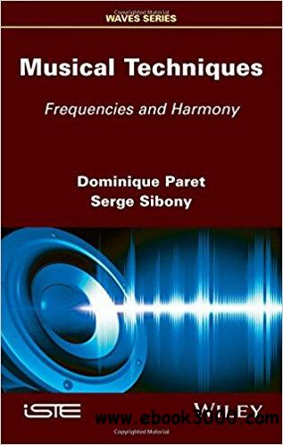 Musical Techniques: Frequencies and Harmony