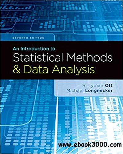 An Introduction to Statistical Methods and Data Analysis, 7th edition