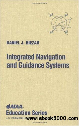 Integrated Navigation and Guidance Systems (AIAA Education)