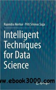 Intelligent Techniques for Data Science [repost]