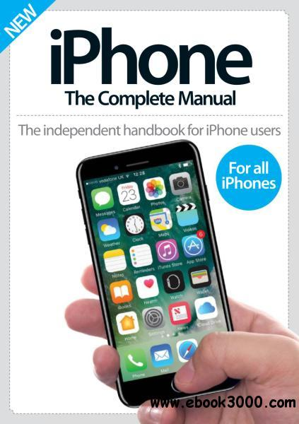 iPhone: The Complete Manual 9th Edition