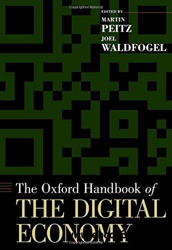 The Oxford Handbook of the Digital Economy (Oxford Handbooks)