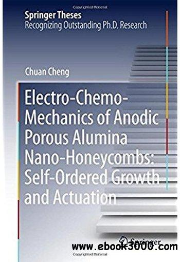 Electro-Chemo-Mechanics of Anodic Porous Alumina Nano-Honeycombs: Self-Ordered Growth and Actuation