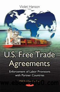 U.S. Free Trade Agreements : Enforcement of Labor Provisions with Partner Countries