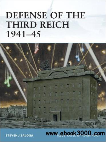 Defense of the Third Reich 1941-45 (Fortress, 107)