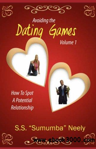 Avoiding the Dating Games: How to Spot a Potential Relationship