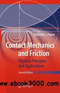 Contact Mechanics and Friction Physical Principles and Applications, Second Edition [repost]
