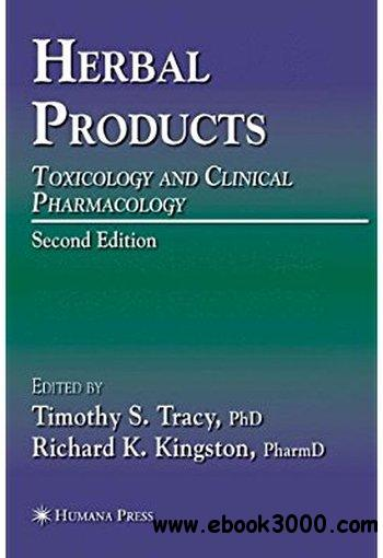 Herbal Products: Toxicology and Clinical Pharmacology, 2nd edition