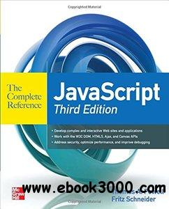JavaScript The Complete Reference, 3rd  Edition [repost]