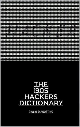 The ��90s Hackers Dictionary