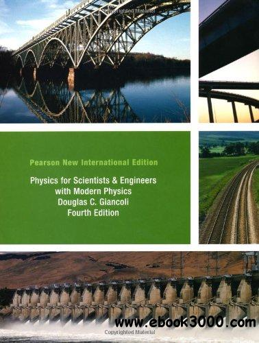 Physics for Scientists and Engineers with Modern Physics Pearson New International Edition