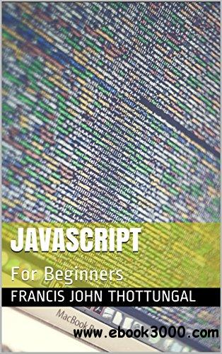 JavaScript: For Beginners