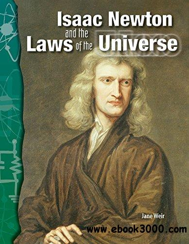 Isaac Newton and the Laws of the Universe: Physical Science (Science Readers)