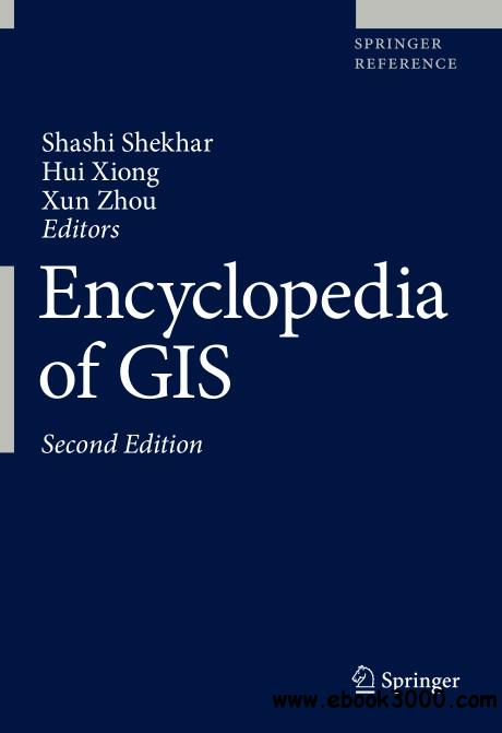 Encyclopedia of GIS, Second Edition