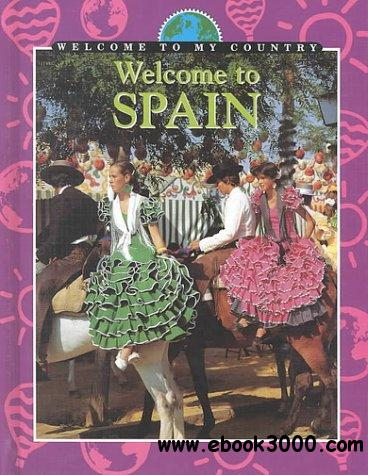 Welcome to Spain (Welcome to My Country)