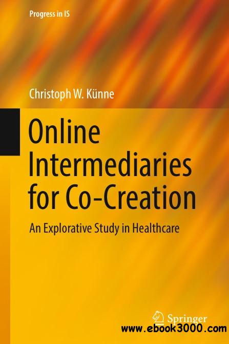 Online Intermediaries for Co-Creation: An Explorative Study in Healthcare