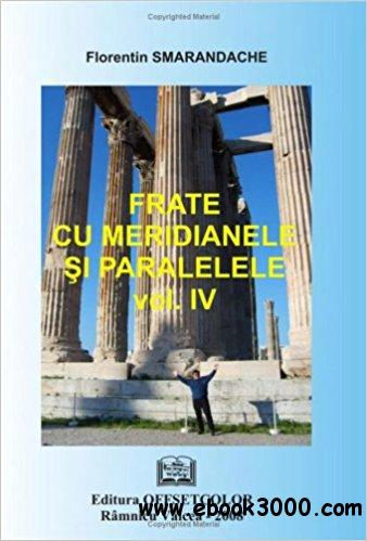 Frate cu meridianele si paralelele, Vol. iv, French  Edition